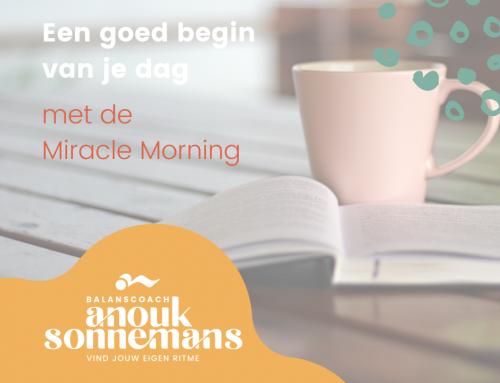 Een goed begin van je dag, met de Miracle Morning